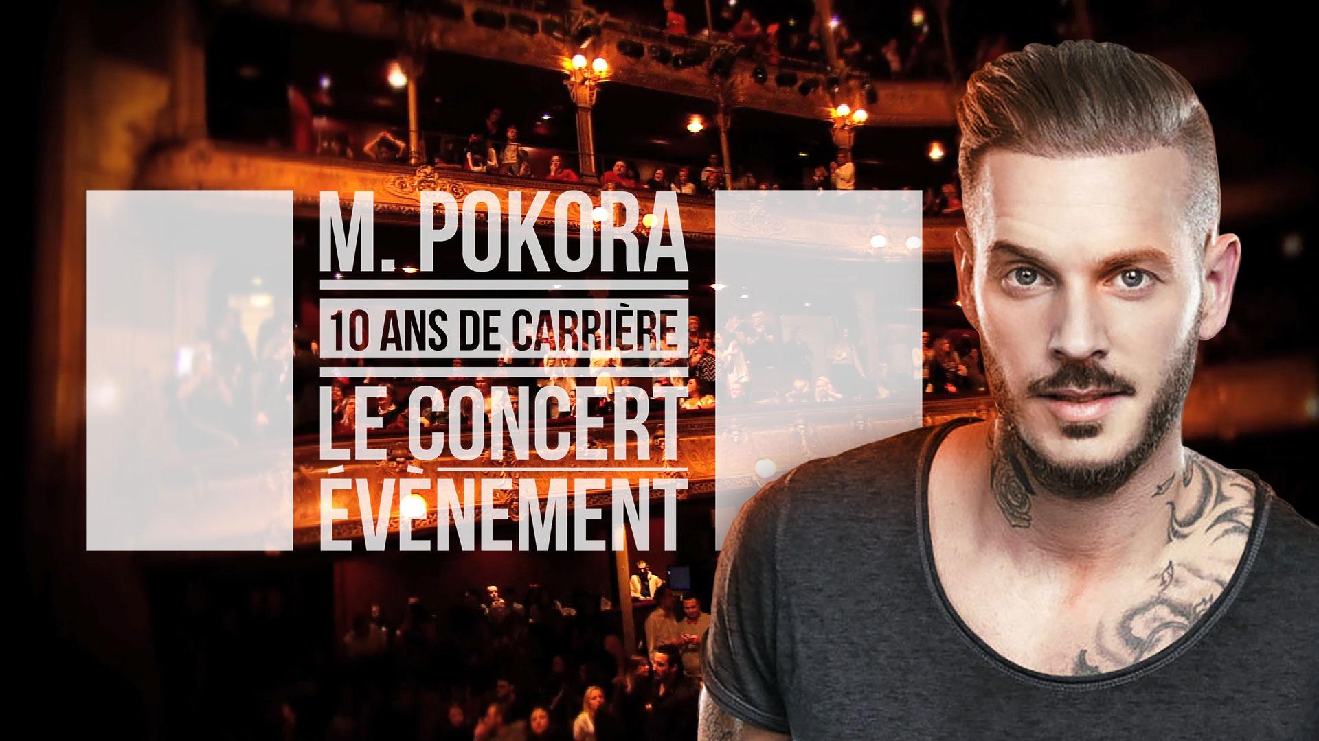 M.POKORA – 10 ANS DE CARRIÈRE