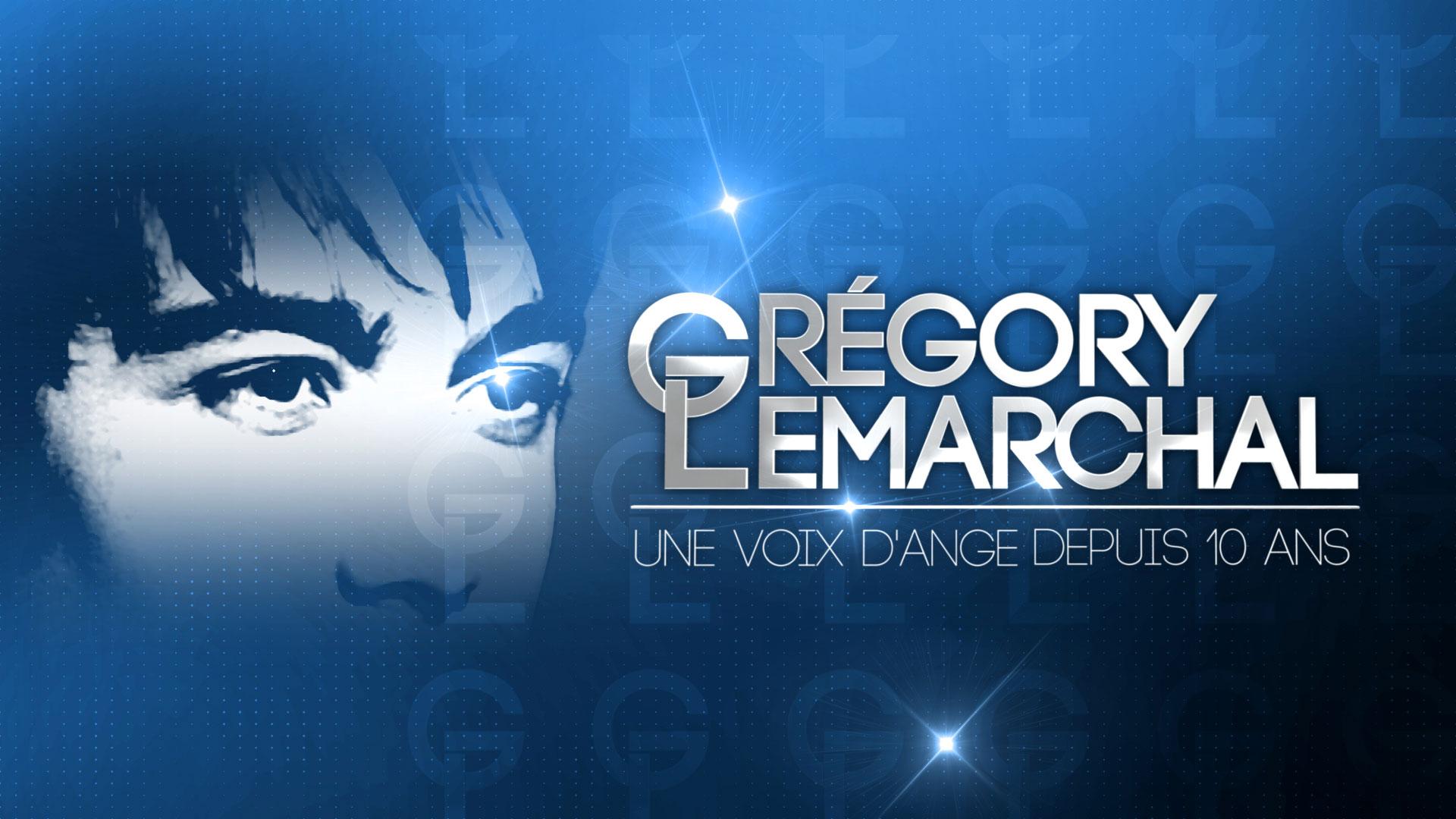 GRÉGORY LEMARCHAL – UNE VOIX D'ANGE DEPUIS 10 ANS