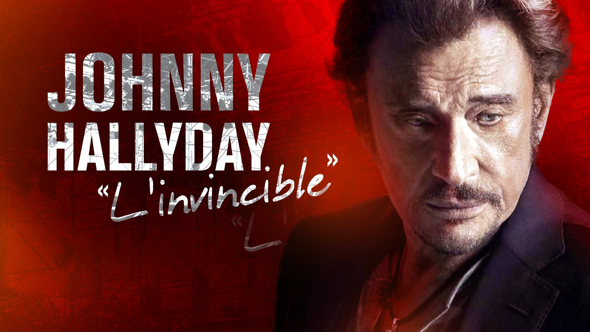 JOHNNY HALLYDAY L'INVINCIBLE