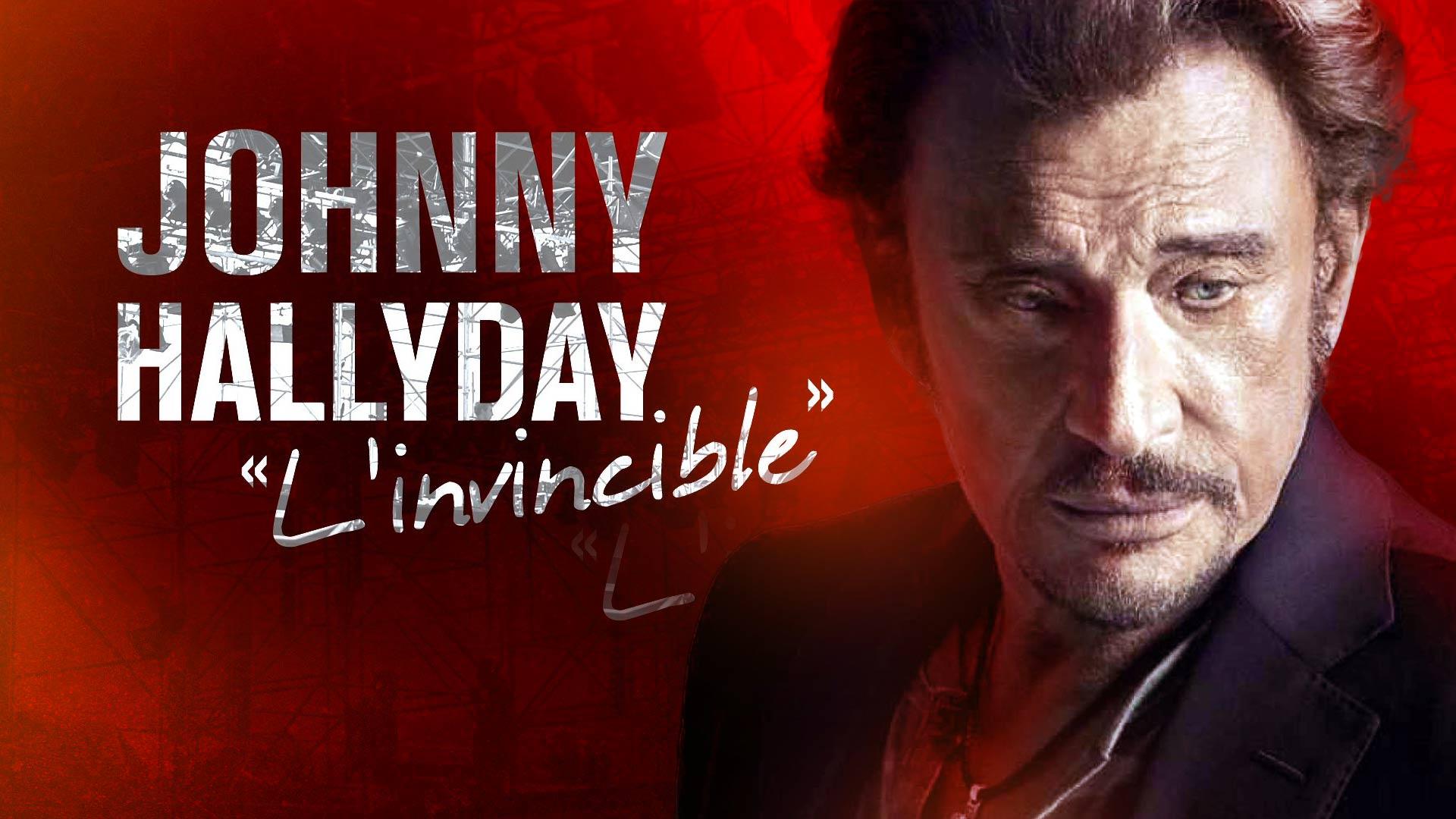JOHNNY HALLYDAY L'INVINCIBLE