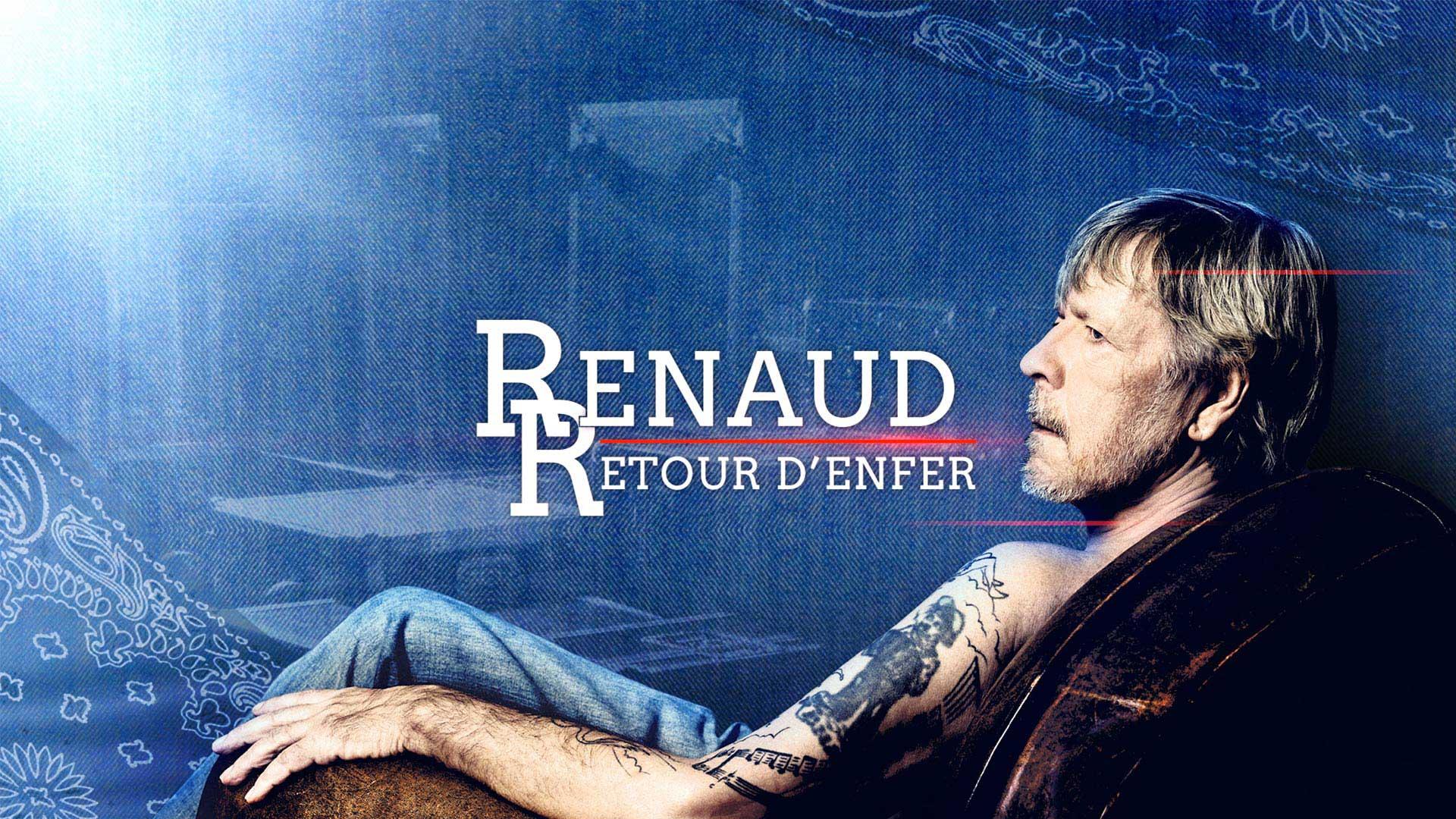 RENAUD RETOUR D'ENFER