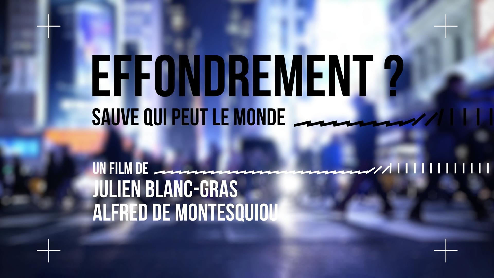 LE MONDE EN FACE – L'EFFONDREMENT