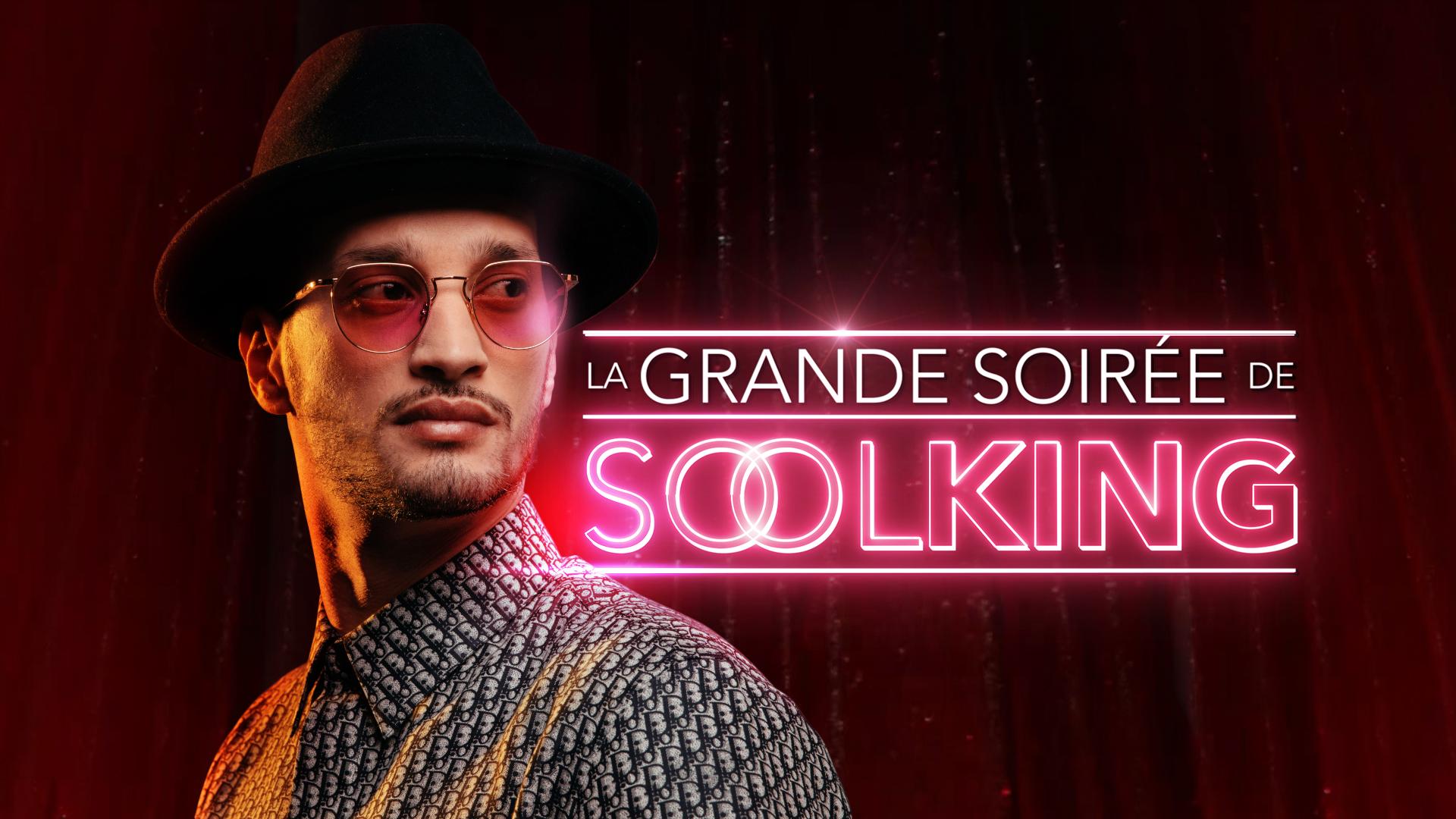 LA GRANDE SOIRÉE DE SOOLKING